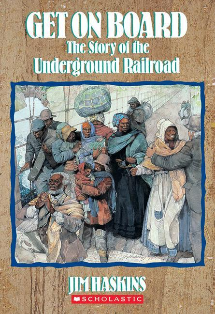 Get on Board: The Story of the Underground Railroad als Taschenbuch