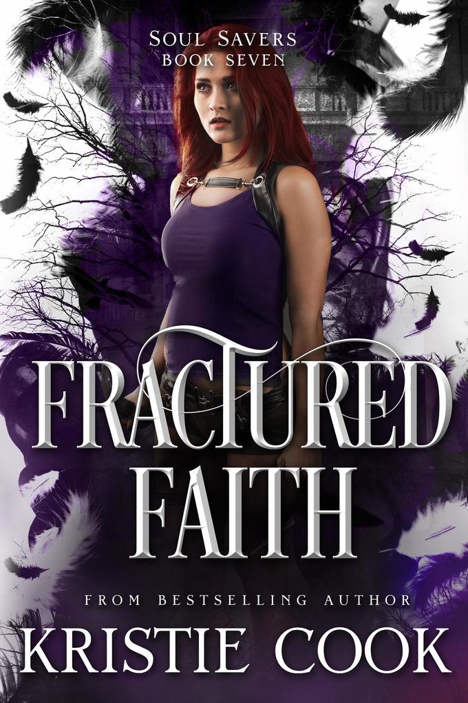 Fractured Faith (Soul Savers Series, #7) als eB...
