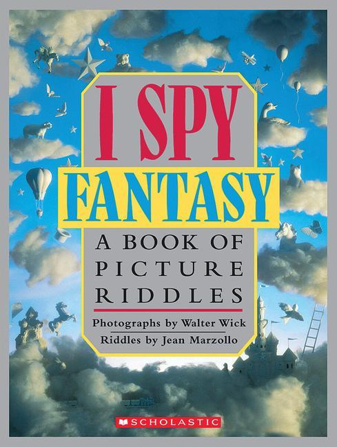 I Spy Fantasy: A Book of Picture Riddles als Buch
