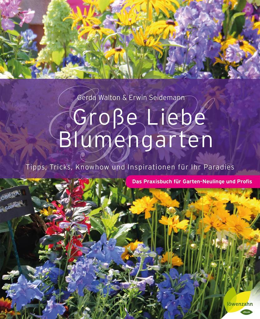 Große Liebe Blumengarten als eBook Download von...