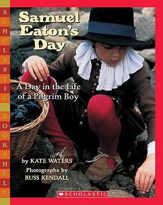 Samuel Eaton's Day: A Day in the Life of a Pilgrim Boy als Taschenbuch