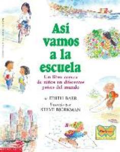 Así Vamos a la Escuela (This Is the Way We Go to School): (spanish Language Edition of This Is the Way We Go to School) als Taschenbuch