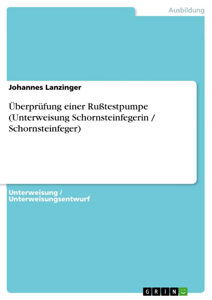 Überprüfung einer Rußtestpumpe (Unterweisung Sc...