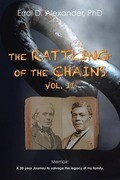 The Rattling of the Chains: Volume II