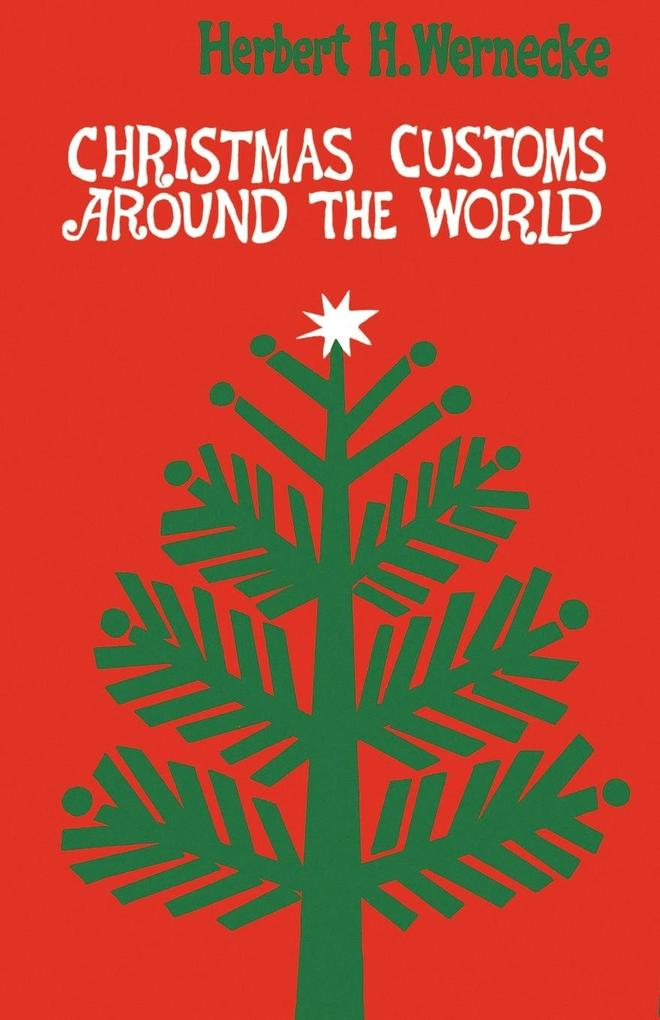 Christmas Customs around the World als Buch