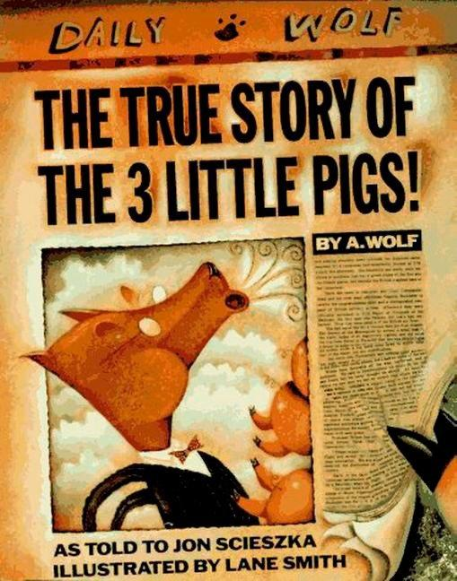 The True Story of the 3 Little Pigs als Buch