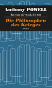 Ein Tanz zur Musik der Zeit / Die Philosophen des Krieges