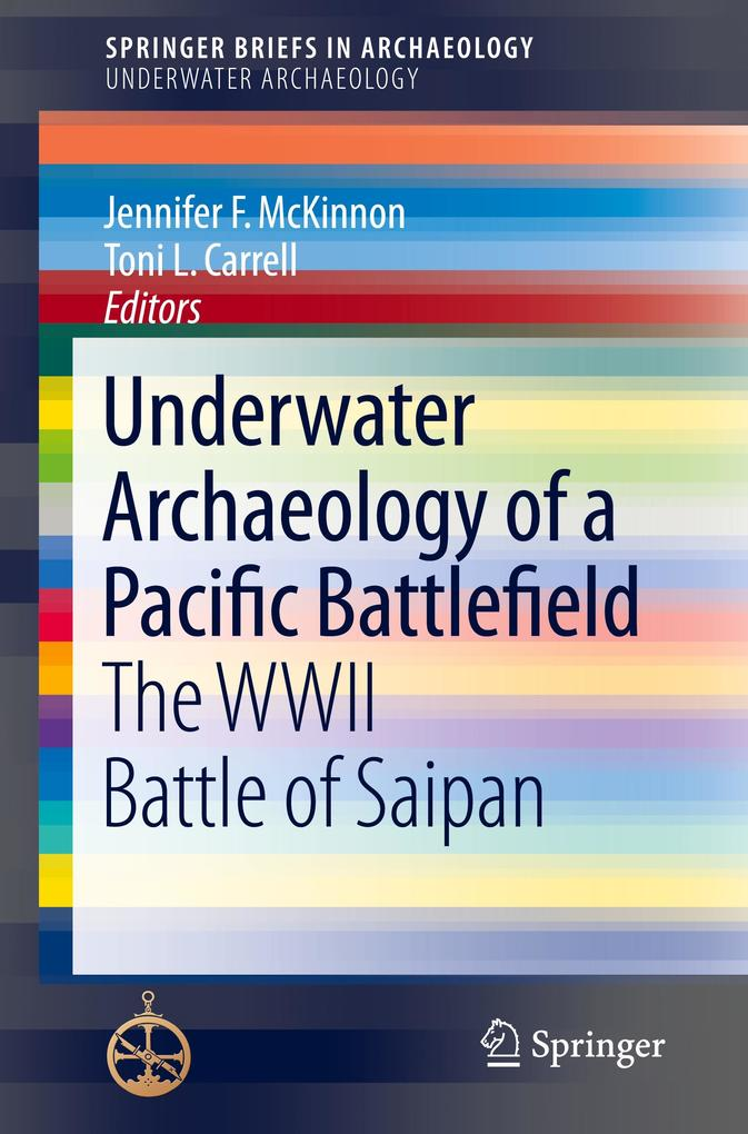 Underwater Archaeology of a Pacific Battlefield...