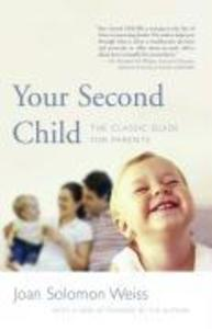 Your Second Child: A Guide for Parents als Taschenbuch