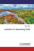 Isolation In Operating Field