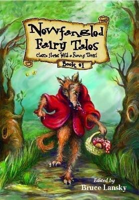 Newfangled Fairy Tales, Book #1 als Taschenbuch