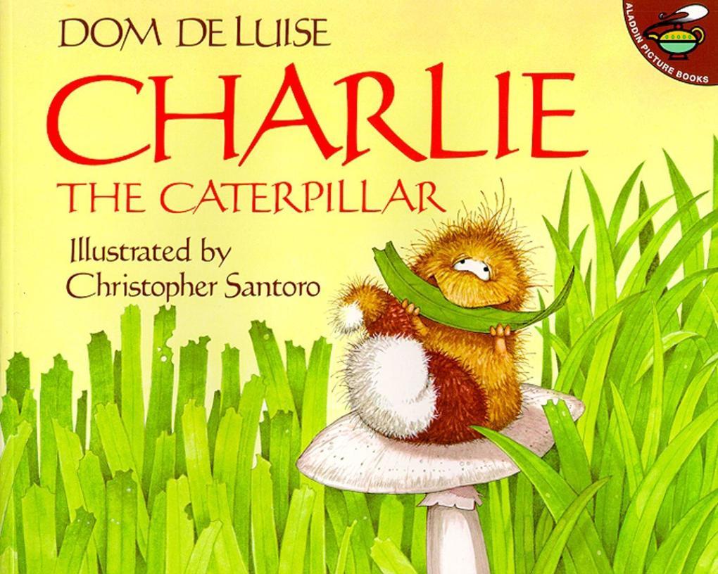 Charlie the Caterpillar als Taschenbuch