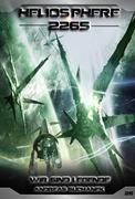 Heliosphere 2265 - Band 26: Wir sind Legende (Science Fiction)