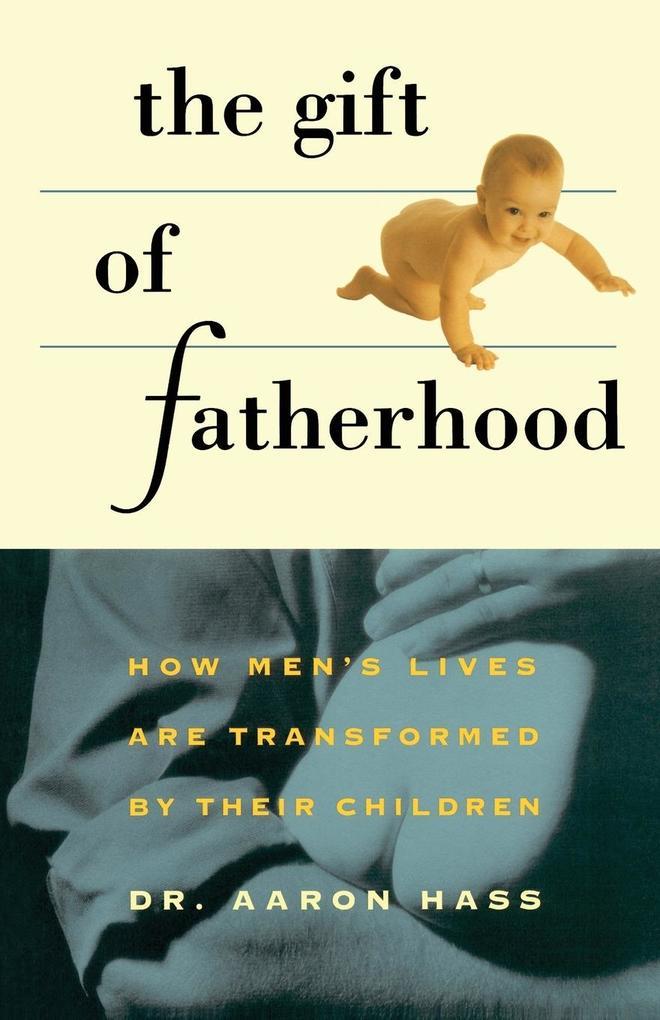 Gift of Fatherhood als Taschenbuch
