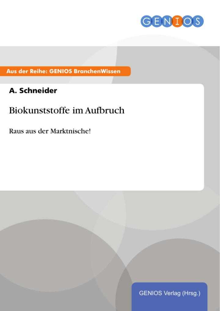 Biokunststoffe im Aufbruch als eBook Download v...
