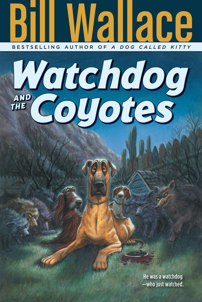 Watchdog and the Coyotes als Taschenbuch