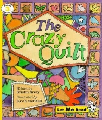Crazy Quilt, Let Me Read Series, Trade Binding als Taschenbuch