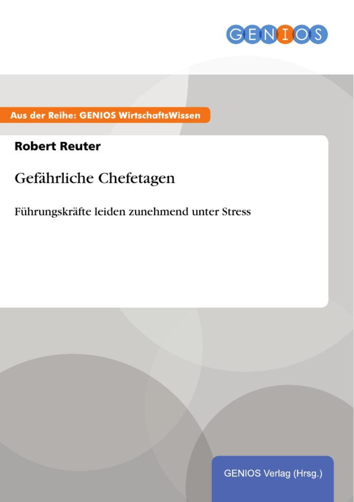 Gefährliche Chefetagen als eBook Download von R...