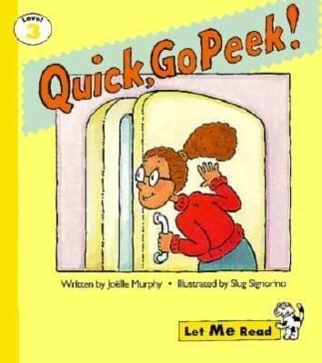 Quick, Go Peek!, Let Me Read Series, Trade Binding als Taschenbuch
