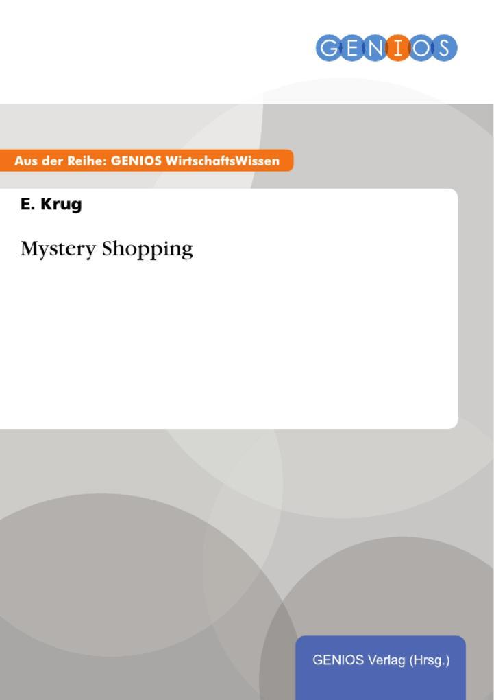 Mystery Shopping als eBook Download von E. Krug