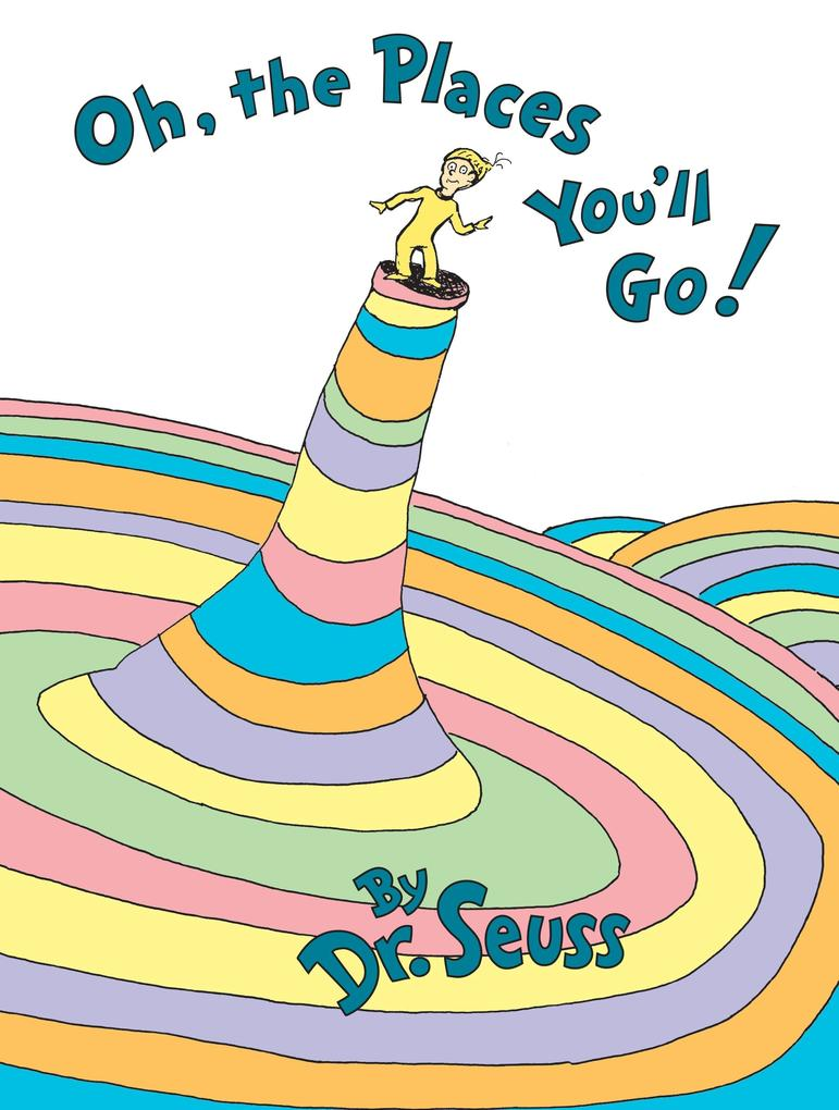 Oh, the Places You'LL Go! als Buch