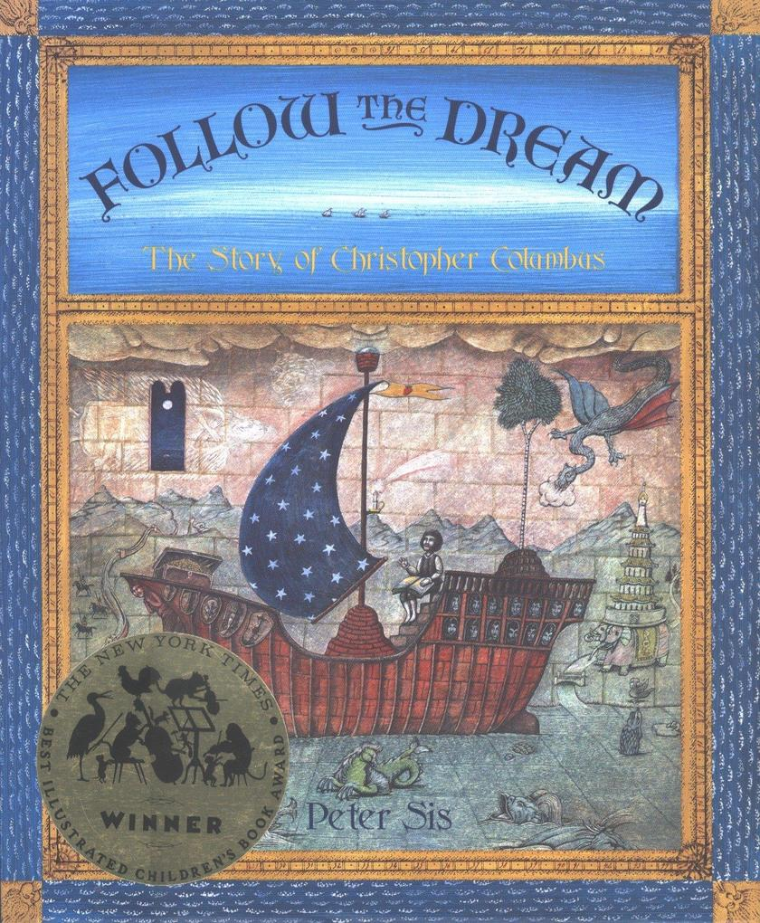 Follow the Dream: [The Story of Christopher Columbus] als Buch