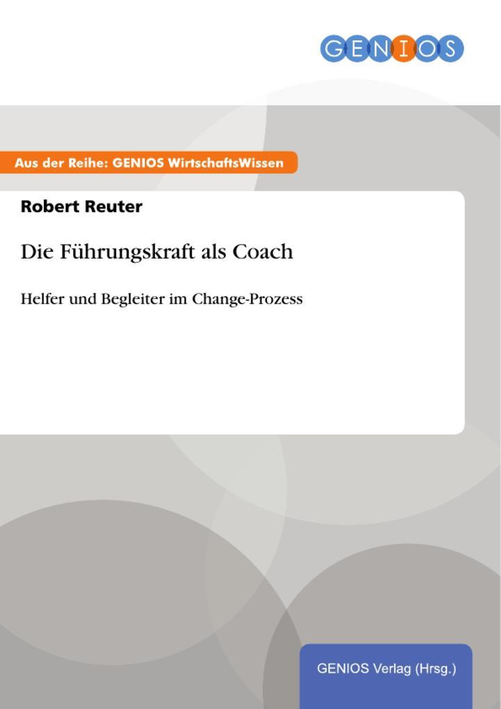 Die Führungskraft als Coach als eBook Download ...