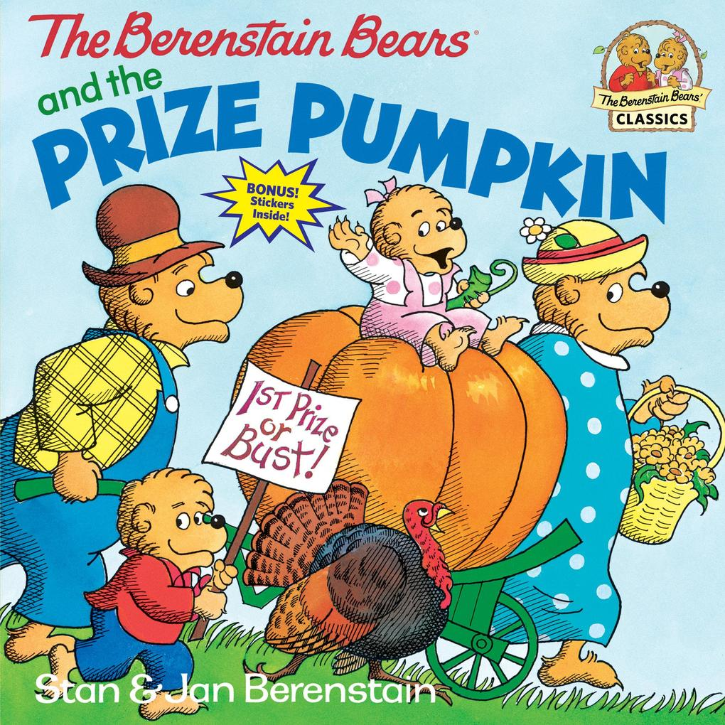 The Berenstain Bears and the Prize Pumpkin als Taschenbuch