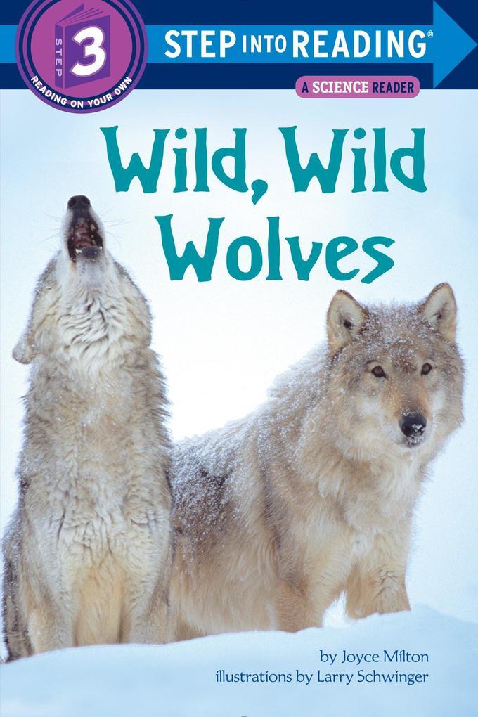 Wild, Wild Wolves als Taschenbuch