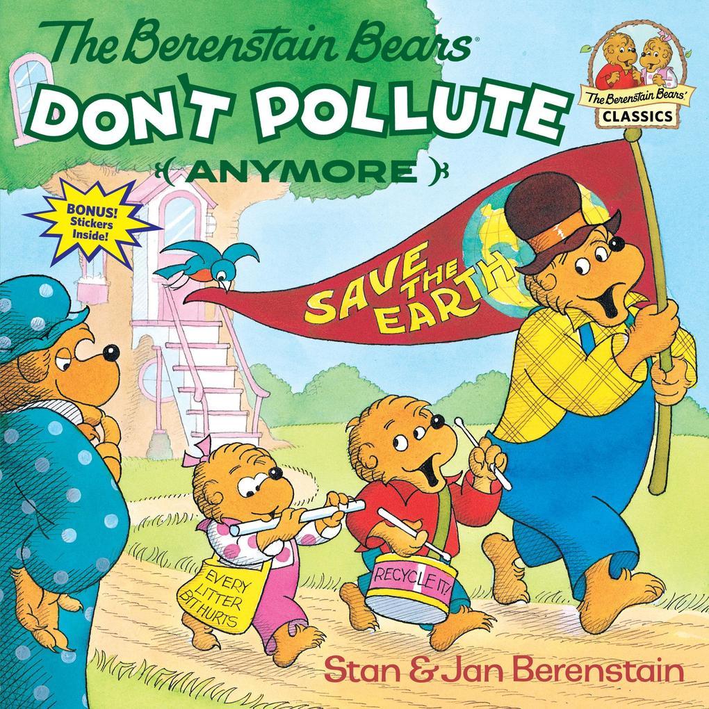Berenstain Bears Don't Pollute als Taschenbuch