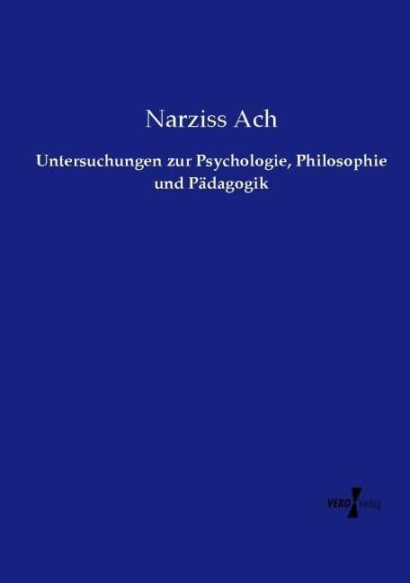 Untersuchungen zur Psychologie, Philosophie und...