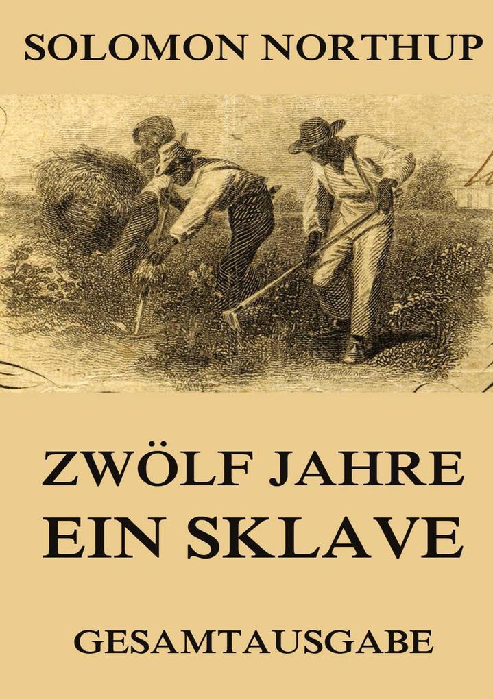 Zwölf Jahre ein Sklave als Buch