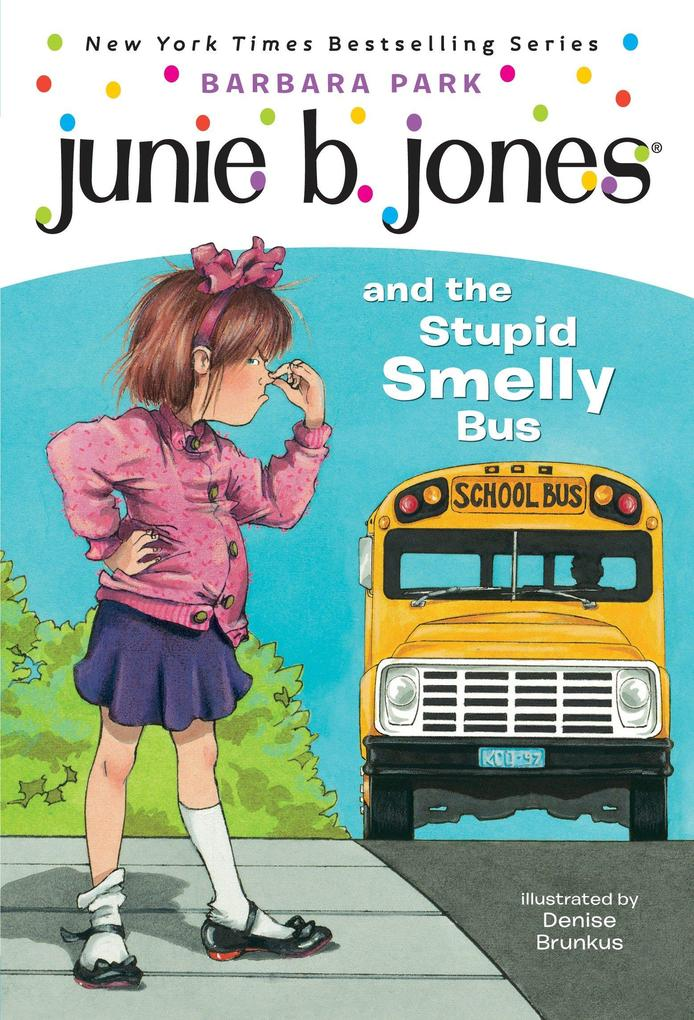 Junie B. Jones #1: Junie B. Jones and the Stupid Smelly Bus als Taschenbuch
