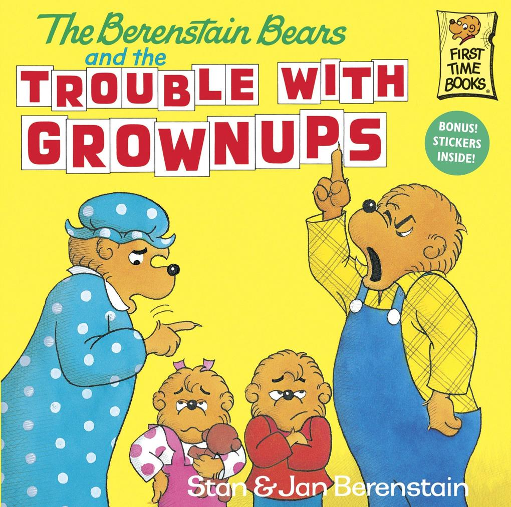 The Berenstain Bears and the Trouble with Grownups als Taschenbuch