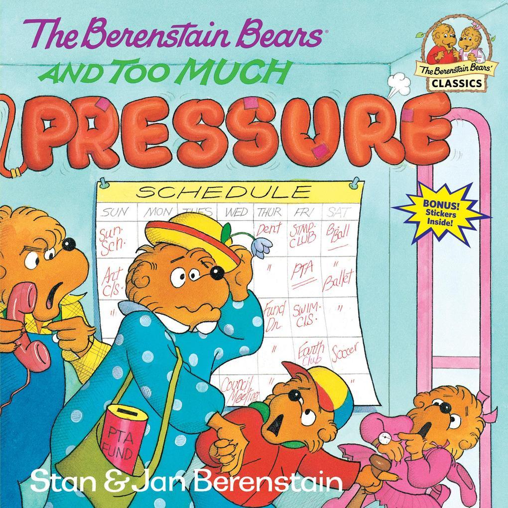 The Berenstain Bears and Too Much Pressure als Taschenbuch