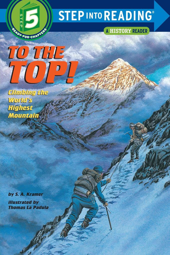 To the Top!: Climbing the World's Highest Mountain als Taschenbuch