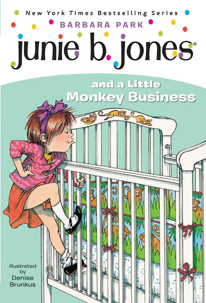 Junie B. Jones #2: Junie B. Jones and a Little Monkey Business als Taschenbuch