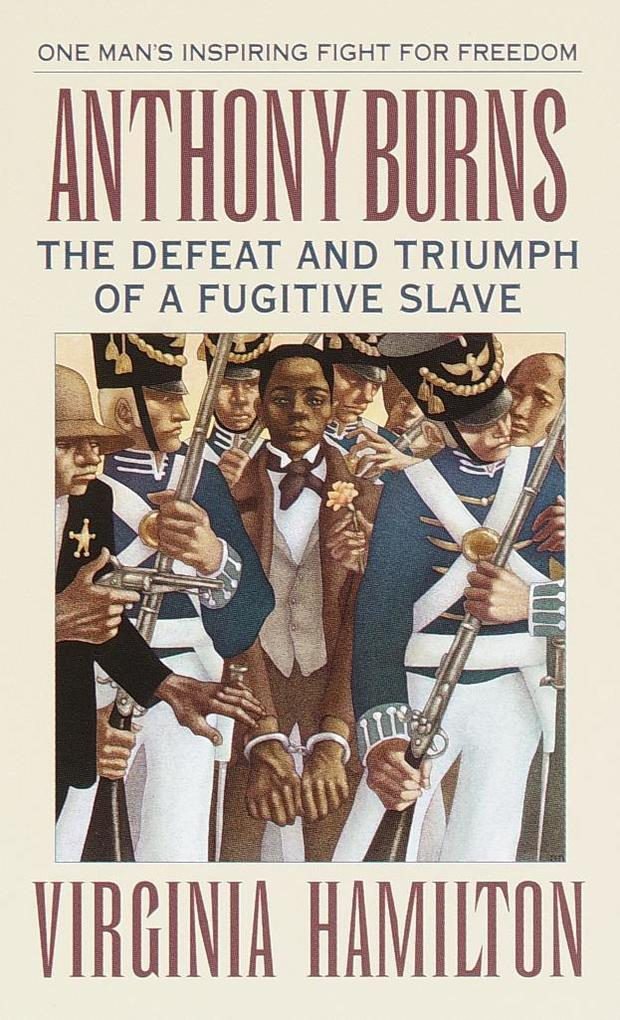 Anthony Burns: The Defeat and Triumph of a Fugitive Slave als Taschenbuch