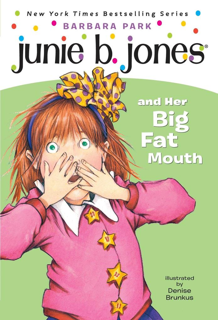 Junie B. Jones #3: Junie B. Jones and Her Big Fat Mouth als Taschenbuch