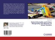 State,Informality and Urban Marginality:The Miseries of Street Vendors
