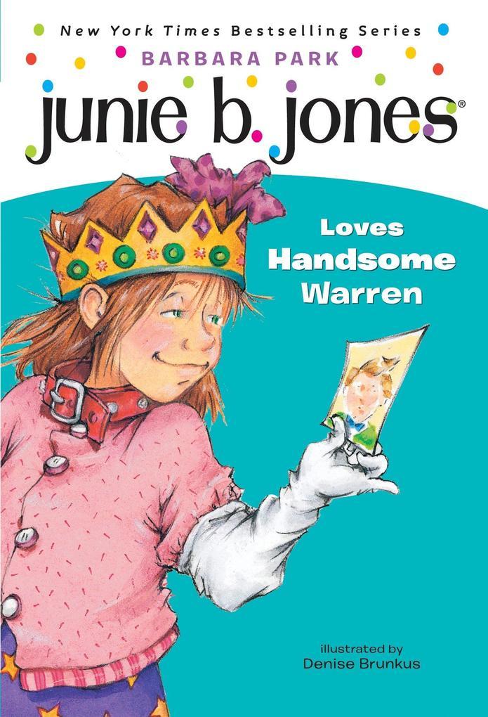 Junie B. Jones Loves Handsome Warren als Taschenbuch