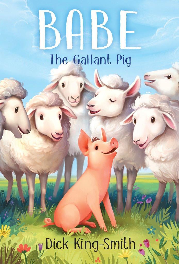 Babe the Gallant Pig als Taschenbuch