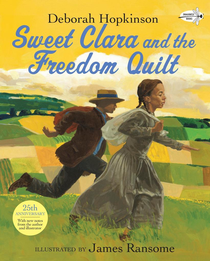 Sweet Clara and the Freedom Quilt als Taschenbuch