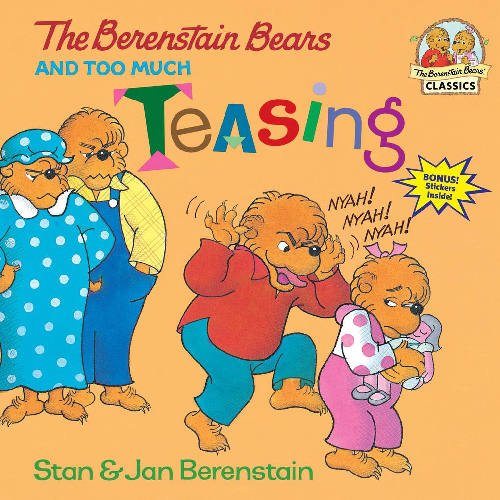 The Berenstain Bears and Too Much Teasing als Taschenbuch