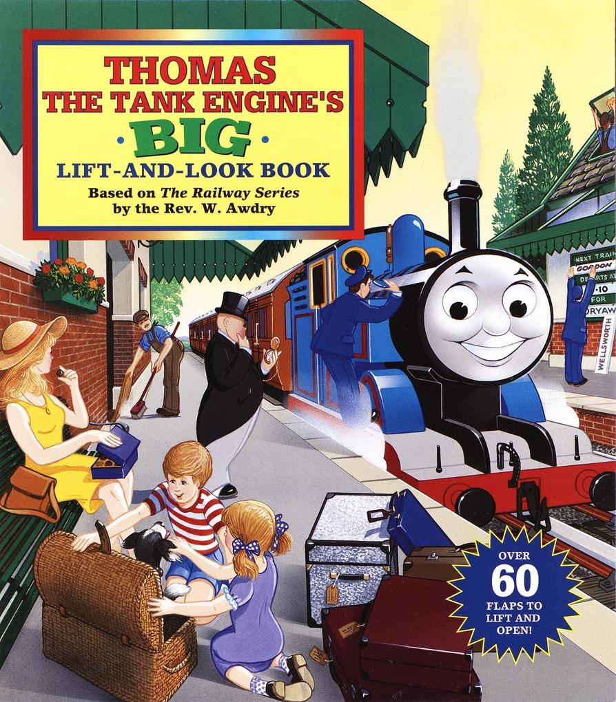 Thomas the Tank Engine's Big Lift-And-Look Book als Buch