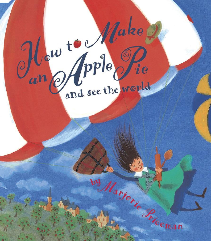 How to Make an Apple Pie and See the World als Taschenbuch