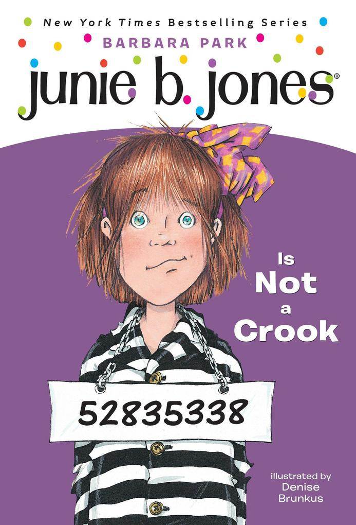 Junie B. Jones #9: Junie B. Jones Is Not a Crook als Taschenbuch