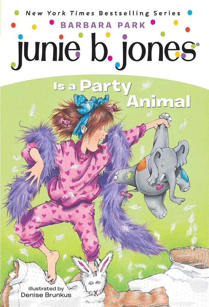 Junie B. Jones #10: Junie B. Jones Is a Party Animal als Taschenbuch