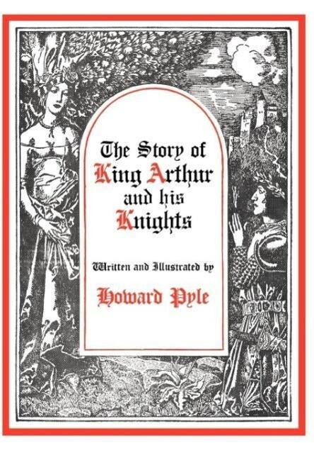 The Story of King Arthur and His Knights als Buch