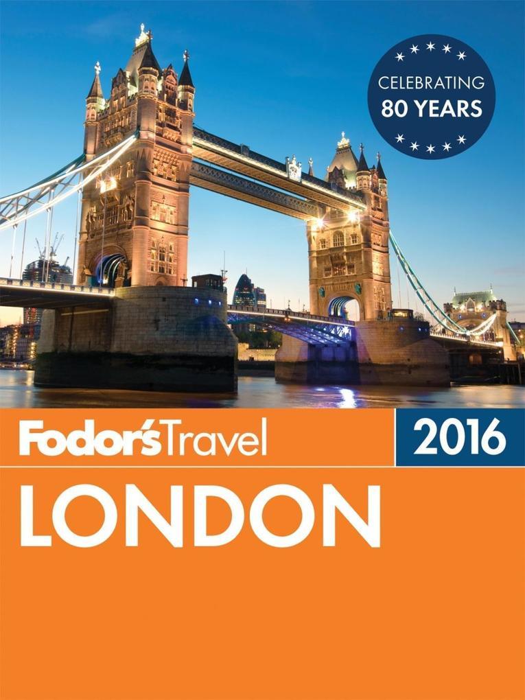 Fodor´s London 2016 als eBook Download von Fodo...